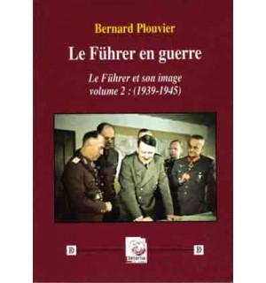 Le Führer en guerre