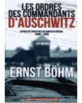 Les Ordres des commandants d'Auschwitz