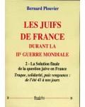 Les Juifs de France durant la Seconde Guerre mondiale (2)