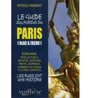 """Le Guide sulfureux du Paris """"réac & facho"""""""