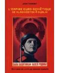 L'Empire euro-soviétique de Vladivostok à Dublin
