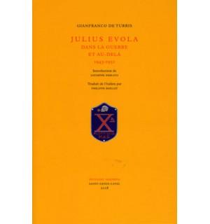 Julius Evola dans la guerre et au-delà, 1943-1951