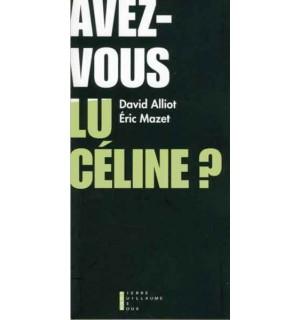 Avez-vous lu Céline ?