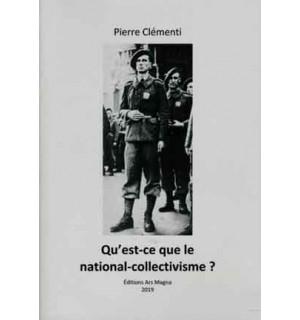 Qu'est-ce que le national-collectivisme?