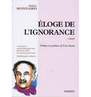 Éloge de l'ignorance