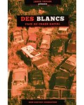 Des Blancs face au chaos racial