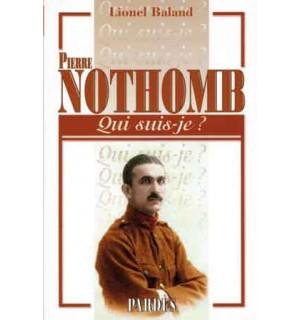 Pierre Nothomb (Qui suis-je ?)
