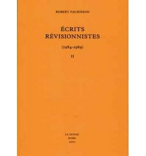 Écrits révisionnistes (1984-1989), tome II