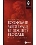 Économie médiévale et société féodale