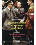 Dignitaires connus ou méconnus du IIIe Reich