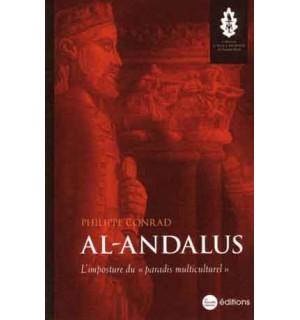 Al-Andalus. L'imposture du « paradis multiculturel »