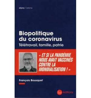 Biopolitique du coronavirus