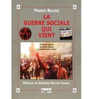 La guerre sociale qui vient