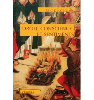 Droit, conscience et sentiments
