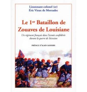 Le 1er Bataillon de zouaves de Louisiane