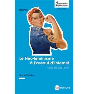 Le Néo-féminisme à l'assaut d'Internet