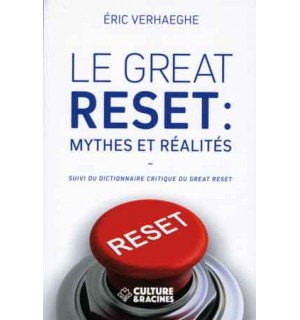 Le Great Reset. Mythes et réalités