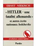 Hitler, une fatalité allemande