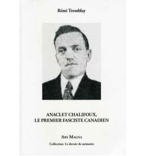 Anaclet Chalifoux, le premier fasciste canadien