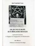 De Jeune Europe aux Brigades rouges