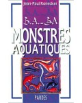 B.A.-BA Monstres aquatiques