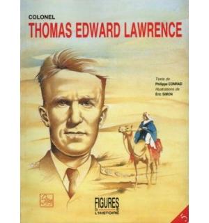 Colonel Thomas Edward Lawrence
