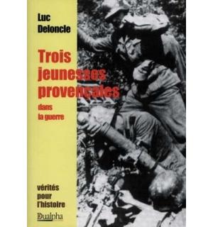 Trois jeunesses provençales dans la guerre