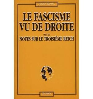 Le Fascisme vu de droite