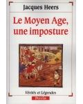 Le Moyen Âge, une imposture