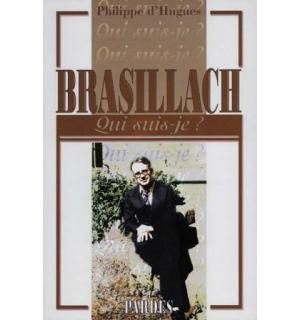 Brasillach (Qui suis-je?)
