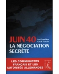 Juin 40. La négociation secrète