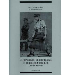 La République, la bourgeoisie et la question ouvrière