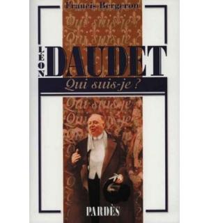 Léon Daudet (Qui suis-je ?)