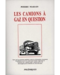Les Camions à gaz en question