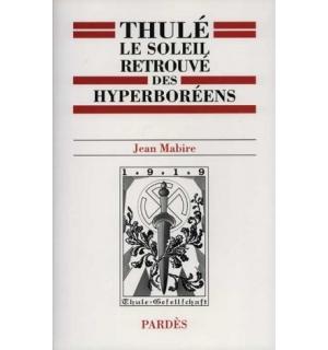 Thulé, le soleil retrouvé des Hyperboréens