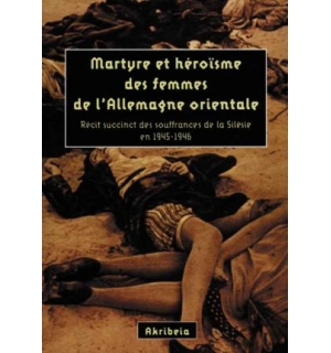 Martyre et héroïsme des femmes de l'Allemagne orientale