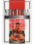 Mishima (Qui suis-je ?)
