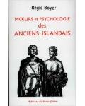 Mœurs et psychologie des anciens Islandais