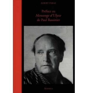 """Préface au """"Mensonge d'Ulysse"""" de Paul Rassinier"""