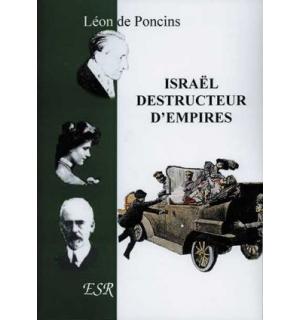 Israël, destructeur d'empires