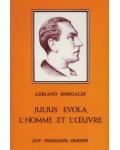 Julius Evola: l'homme et l'œuvre