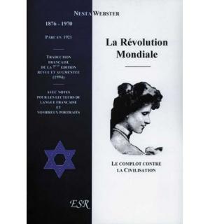 La Révolution mondiale. Le complot contre la civilisation