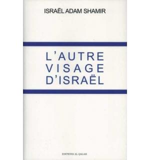 L'Autre Visage d'Israël