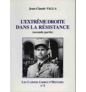 L'Extrême droite dans la Résistance, vol. 2