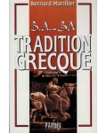 B.A.-BA Tradition grecque, vol. 1