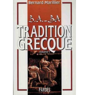 B.A.-BA Tradition grecque, vol. 1