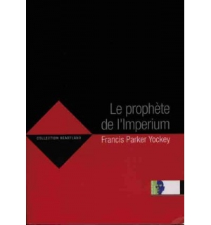 Le Prophète de l'Imperium, Francis Parker Yockey