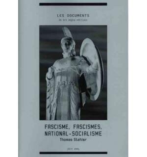 Fascisme, fascismes, national-socialisme