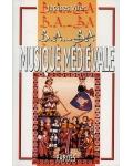 B.A.-BA Musique médiévale