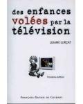 Des enfances volées par la télévision